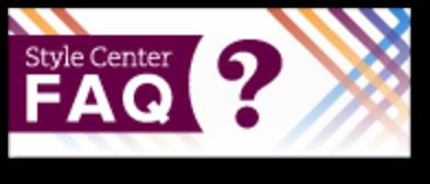 Style Center FAQ