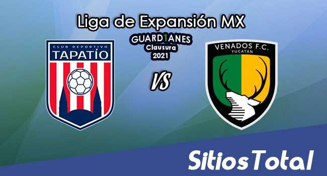 Tapatío vs Venados en Vivo – Canal de TV, Fecha, Horario, MxM, Resultado – J14 de Guardianes Clausura 2021 de la  Liga de Expansión MX