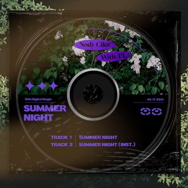 노디시카 (Nody Cika), PL (피엘) – 여름 밤 (SUMMER NIGHT) (MP3)