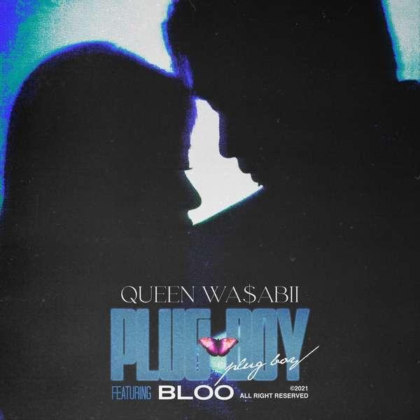 [Single] Queen WA$ABII – PLUG BOY (MP3)