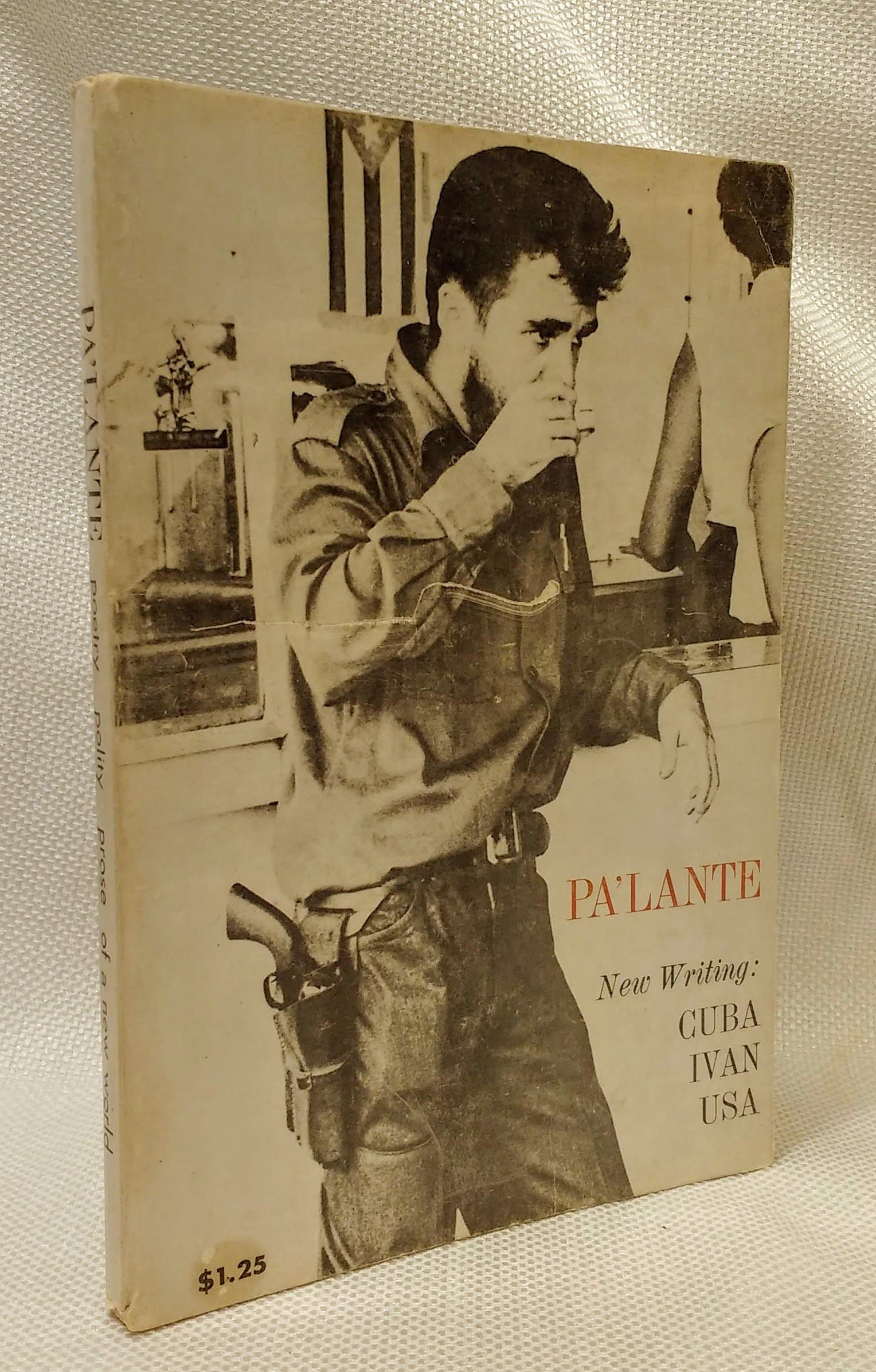 Pa'lante; Poetry, Polity, Prose of a New World New Writing: Cuba, Ivan, USA, Schulman, Howard