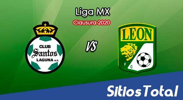 Ver Santos vs León en Vivo – Clausura 2020 de la Liga MX