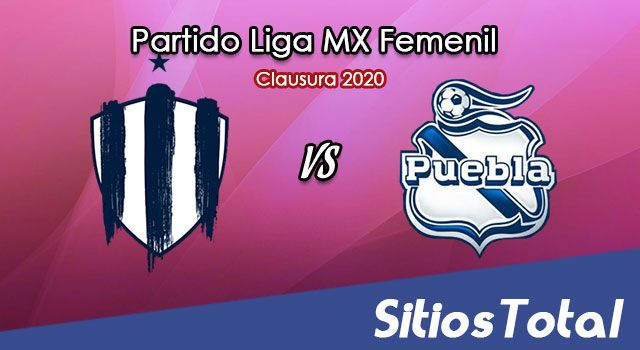 Ver Monterrey vs Puebla en Vivo – Liga MX Femenil – Clausura 2020 – Domingo 23 de Febrero del 2020