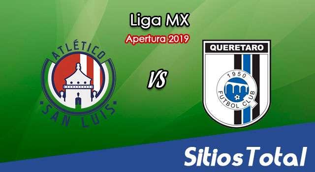 Ver Atlético San Luis vs Querétaro en Vivo – Apertura 2019 de la Liga MX
