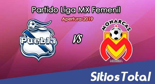 Ver Puebla vs Monarcas Morelia en Vivo – Liga MX Femenil – Apertura 2019 – Domingo 15 de Septiembre del 2019