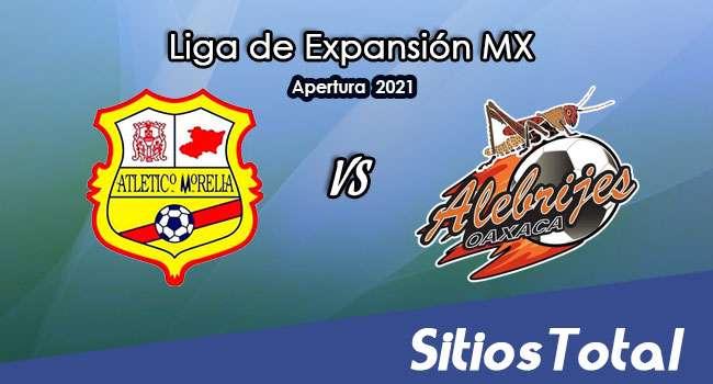 Atlético Morelia vs Alebrijes de Oaxaca en Vivo – Canal de TV, Fecha, Horario, MxM, Resultado – J9 de Apertura 2021 de la  Liga de Expansión MX
