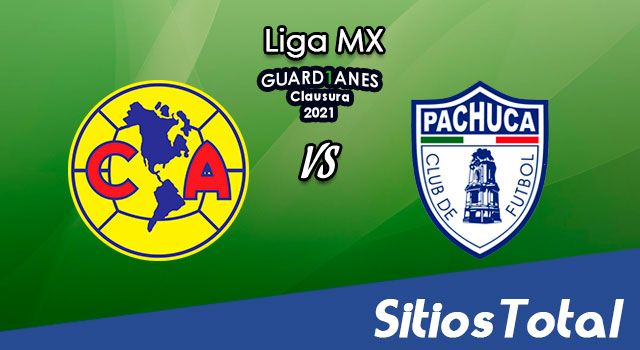 América vs Pachuca en Vivo – Canal de TV, Fecha, Horario, MxM, Resultado – J8 de Guardianes 2021 de la Liga MX
