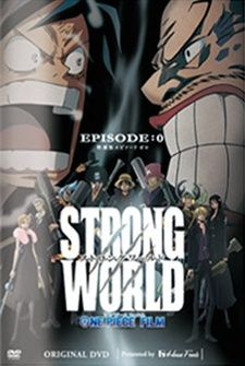 One Piece Film: Strong World Episode 0's Cover Image