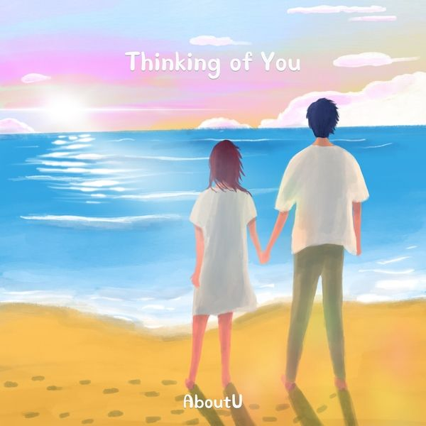 AboutU – Thinking of You MP3