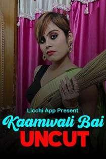 Kamwali Bai (2020) Uncut