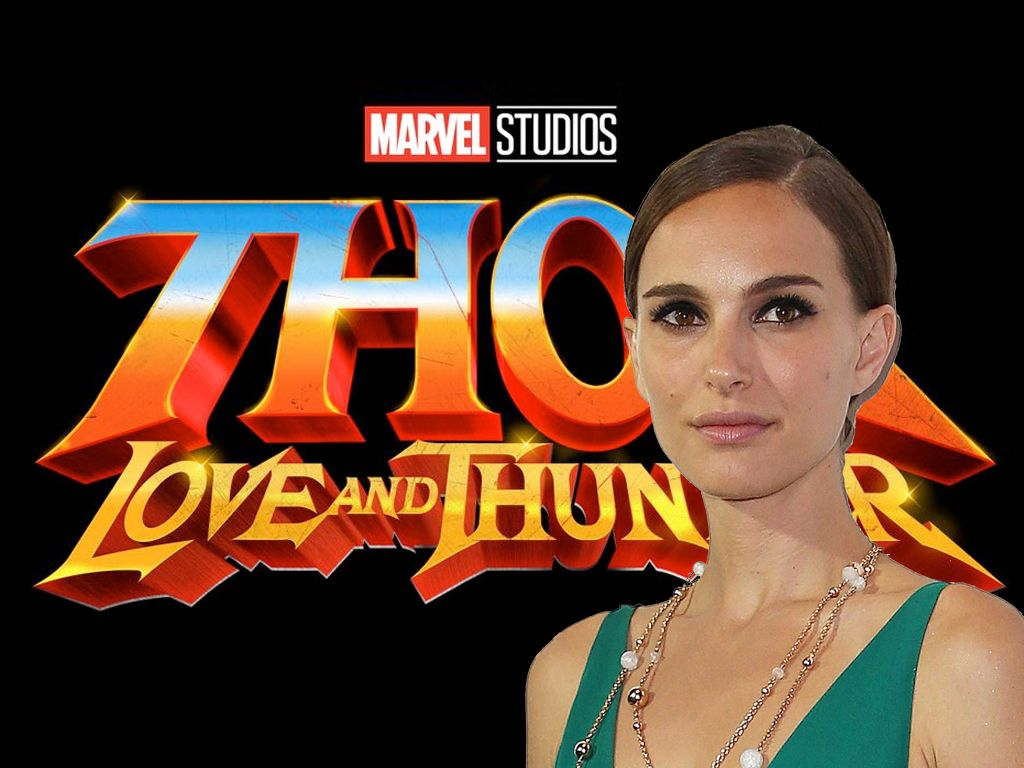 Thor: Love And Thunder Nathalie Portman