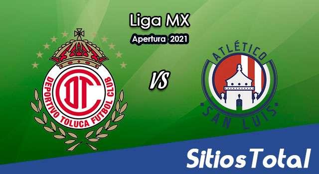 Toluca vs Atlético San Luis en Vivo – Canal de TV, Fecha, Horario, MxM, Resultado – J11 de Apertura 2021 de la Liga MX