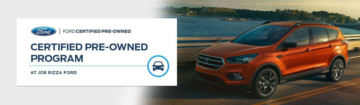 Ford Blue Advantage Certified Pre-Owned Program - Joe Rizza Ford