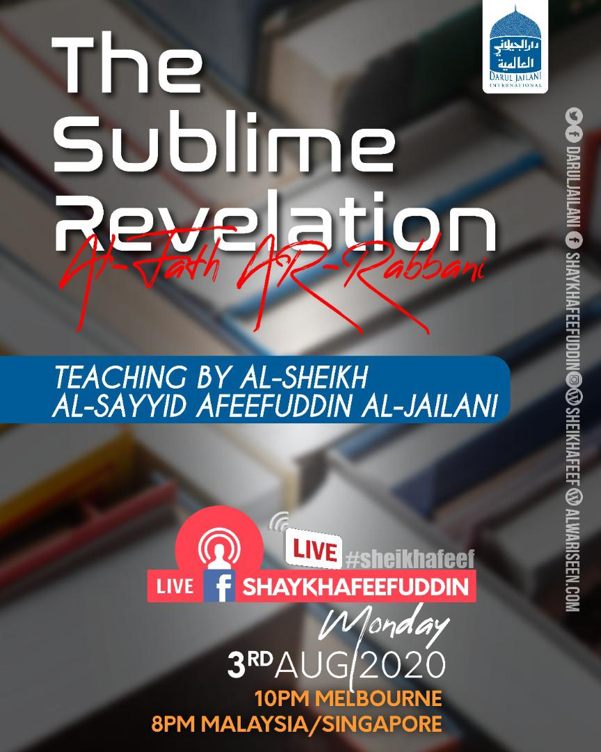 Al-Fath ar-Rabbani – The Sublime Revelation | 3 Aug 2020