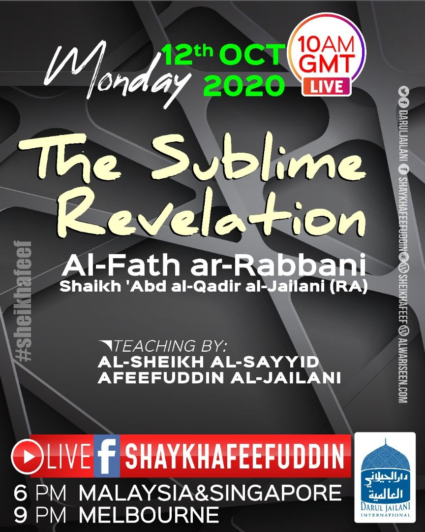 Al-Fath ar-Rabbani – The Sublime Revelation | 12 Oct 2020 | Weekly