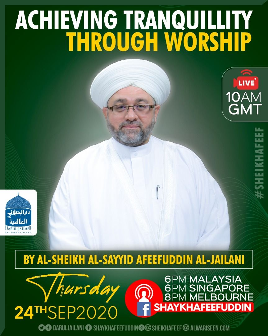 Achieving Tranquility Through Worship | 24 Sept 2020 | Weekly
