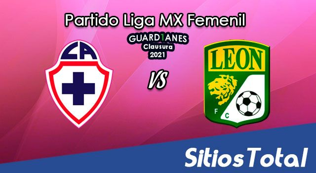 Cruz Azul vs León en Vivo – Transmisión por TV, Fecha, Horario, MxM, Resultado – J2 de Guardianes 2021 de la Liga MX Femenil
