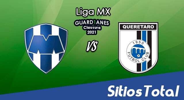 Monterrey vs Querétaro en Vivo – Canal de TV, Fecha, Horario, MxM, Resultado – J10 de Guardianes 2021 de la Liga MX