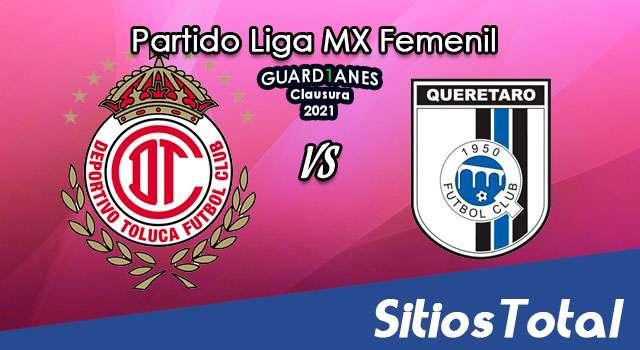 Toluca vs Querétaro en Vivo – Transmisión por TV, Fecha, Horario, MxM, Resultado – J3 de Guardianes 2021 de la Liga MX Femenil