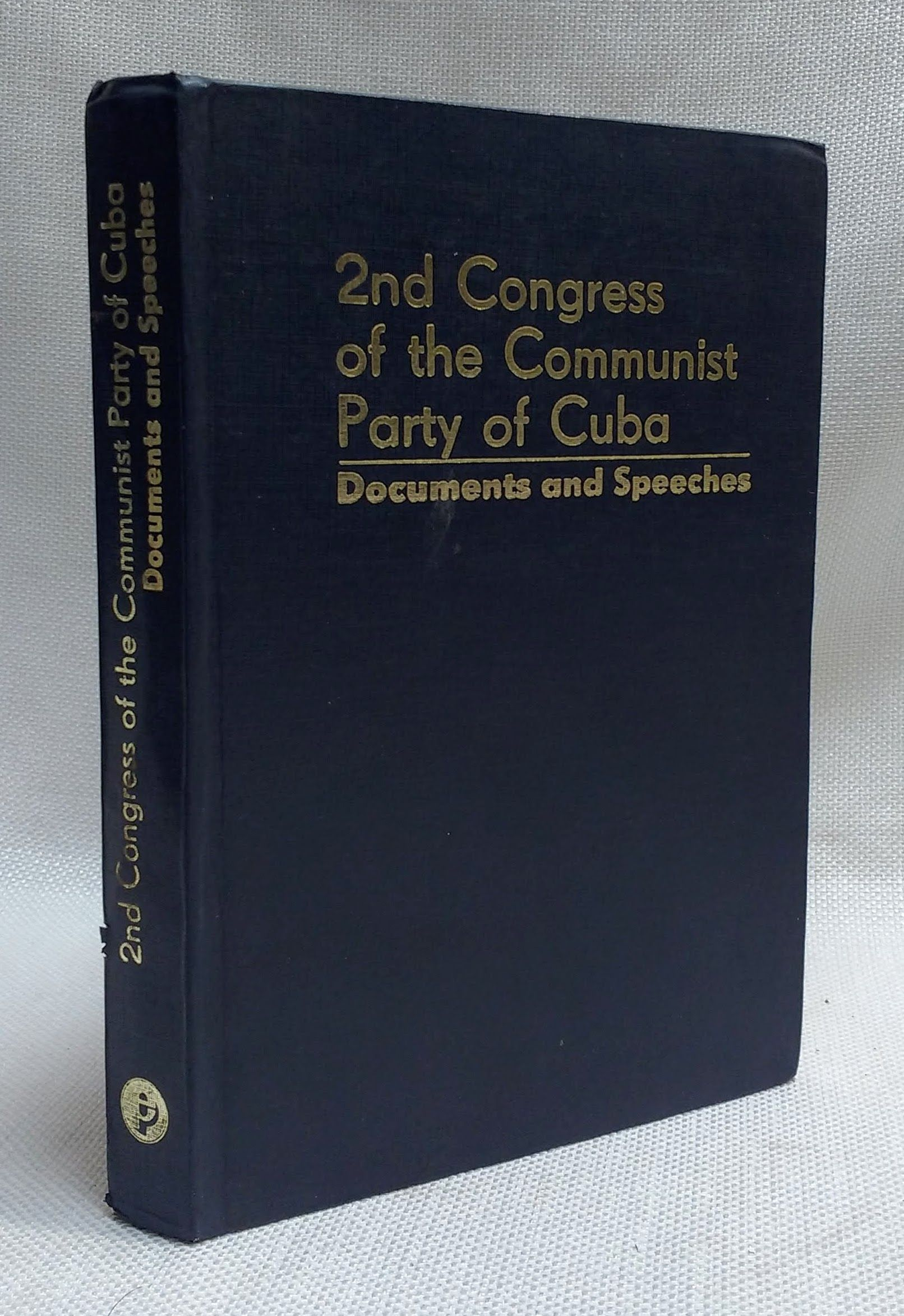 2nd Congress of the Communist Party of Cuba: Documents and Speeches