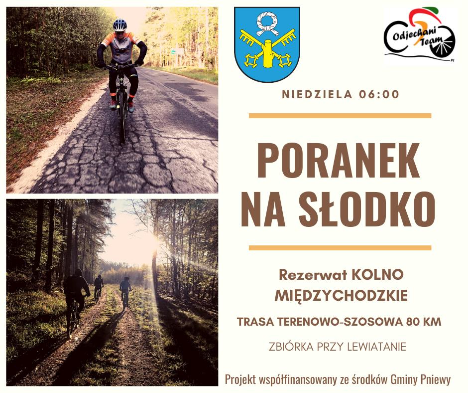 """Poranek naSłodko – """"Terenowy Międzychód"""""""