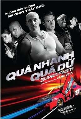 Quá Nhanh Quá Dữ - Superfast (2015)