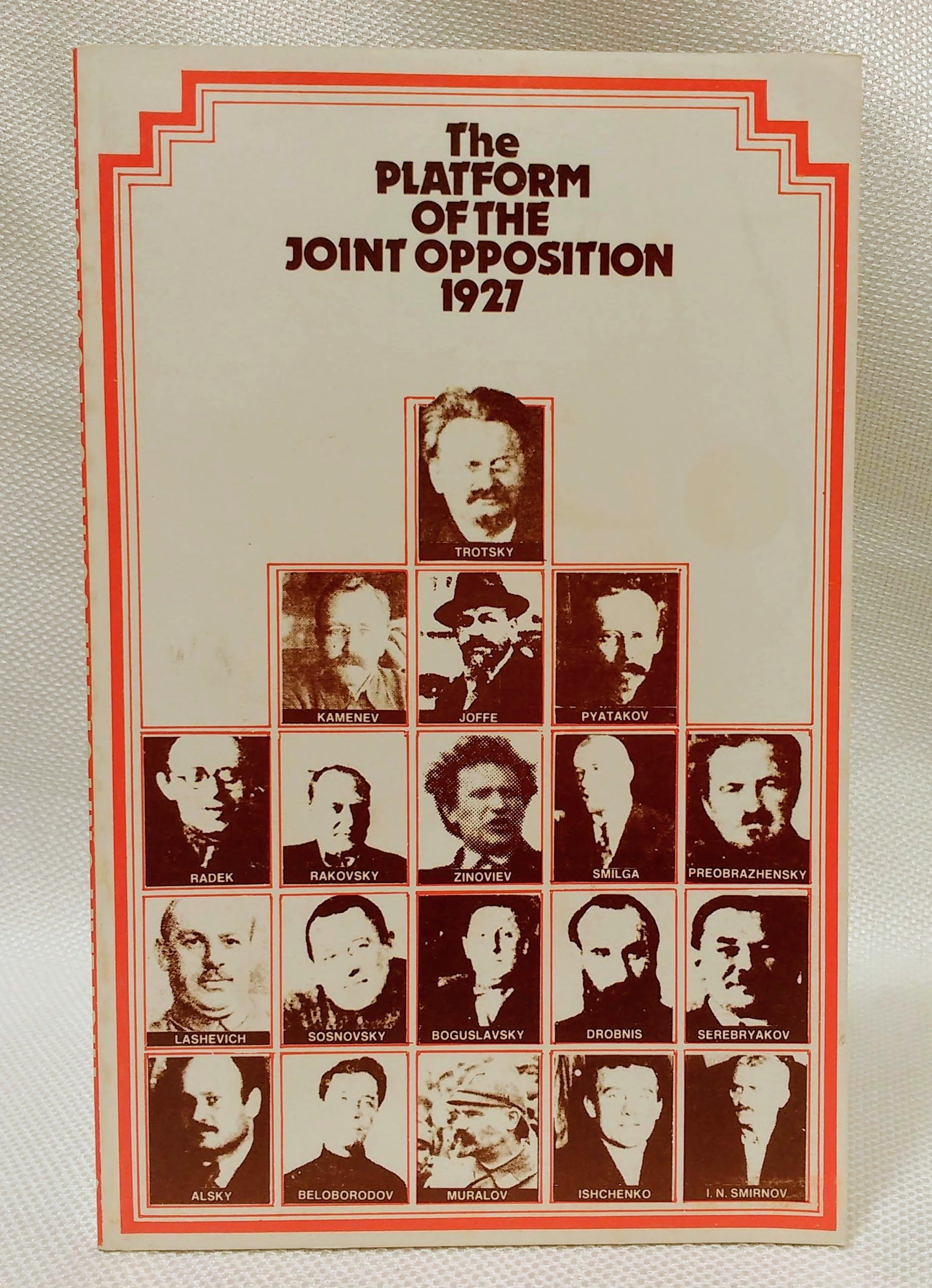 Platform of the Joint Opposition, 1927 by Trade Union Labour (1973-12-06)