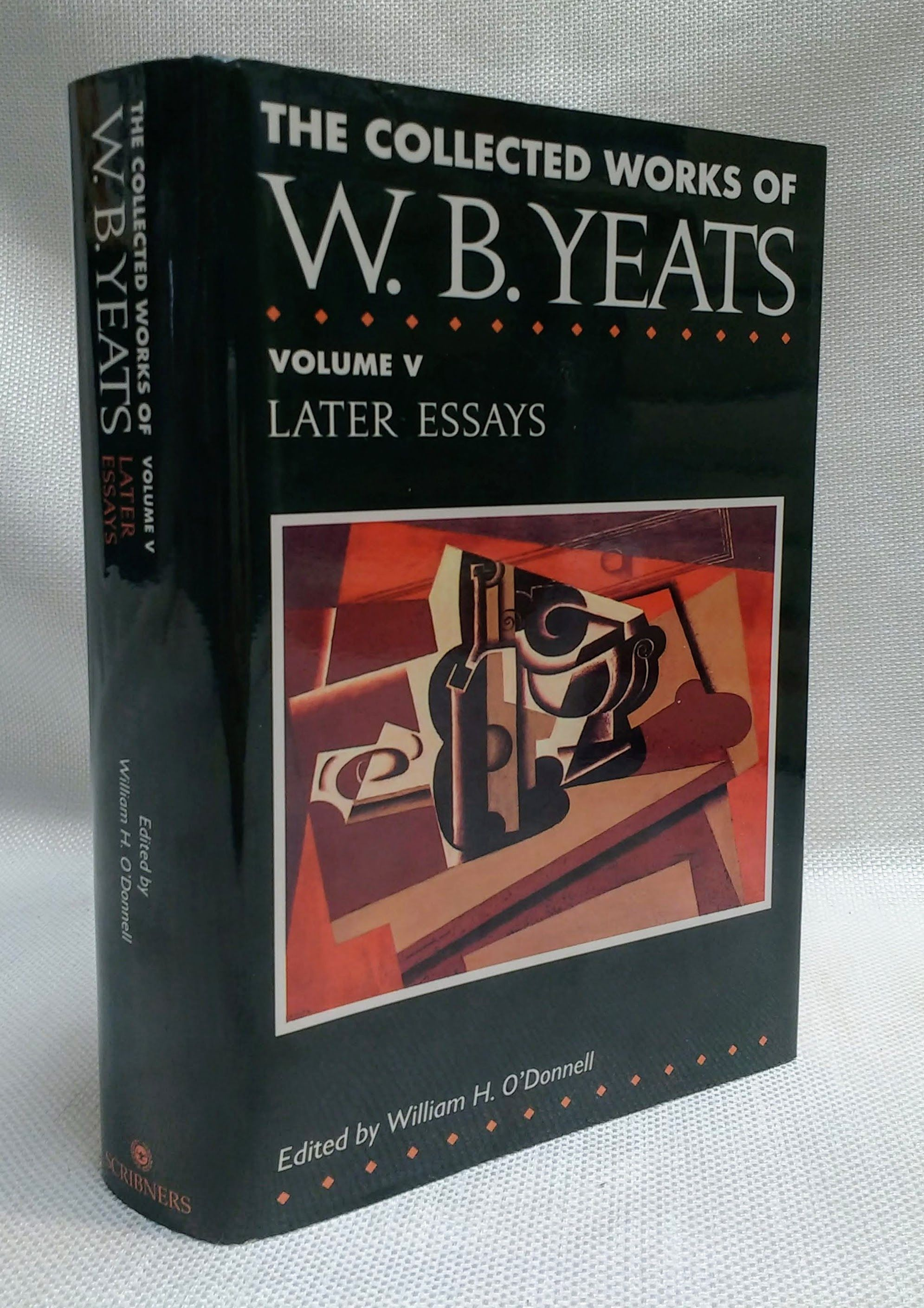 The Collected Works of W.B. Yeats Vol. V: Later Essays, Yeats, William Butler