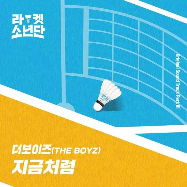 [Single] THE BOYZ – Will Be / Racket Boys OST Part.1 (MP3)