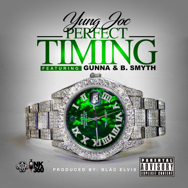 Yung Joc Ft. Gunna & B. Smyth – Perfect Timing