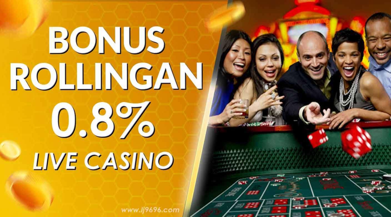 Rollingan Mingguan Live Casino 0.80%