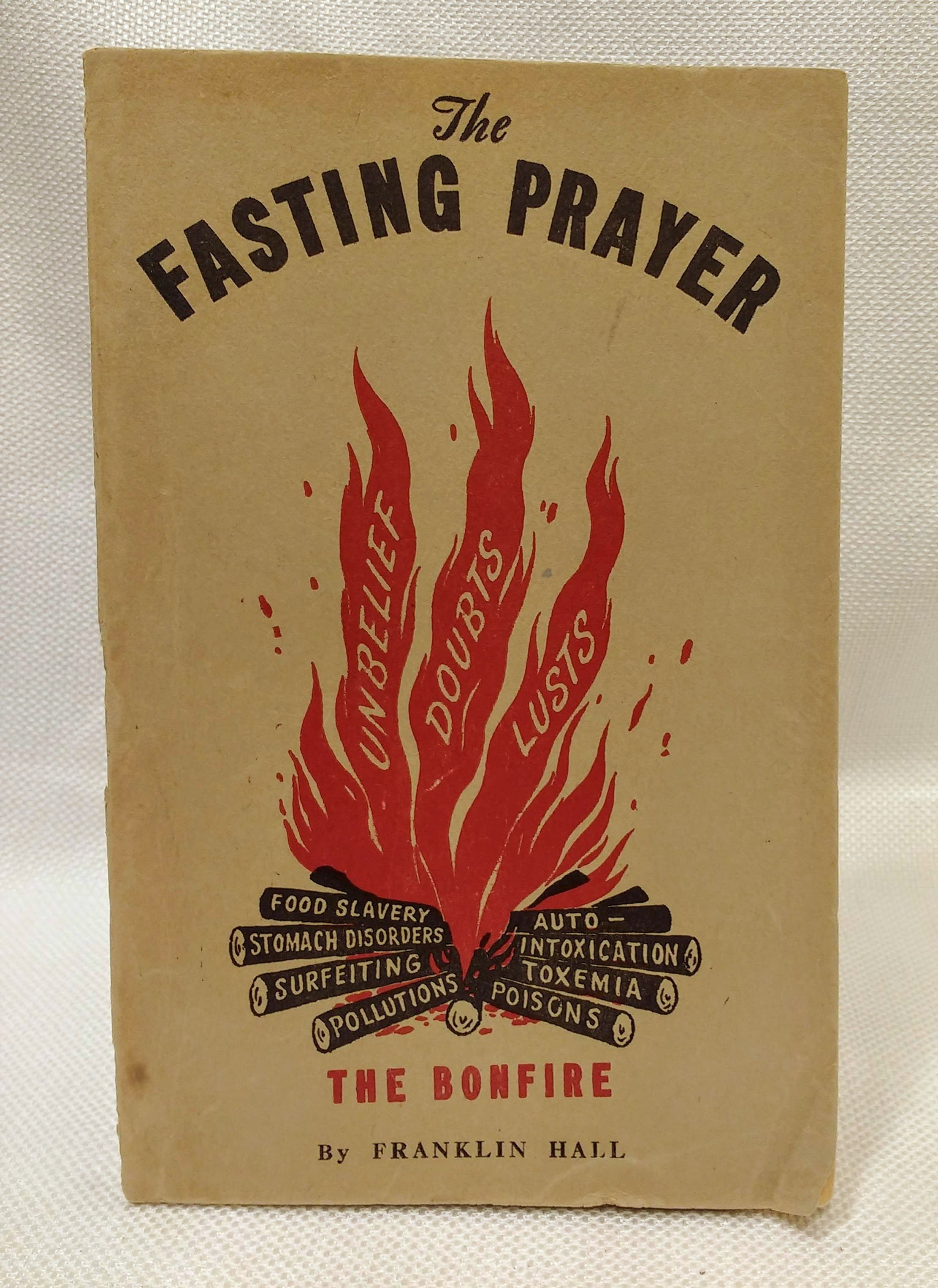 The Fasting Prayer  [The Bonfire], Hall, Franklin
