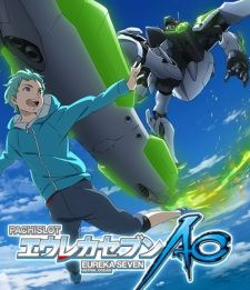 Eureka Seven AO Final Episode: One More Time - Lord Don't Slow Me Down's Cover Image