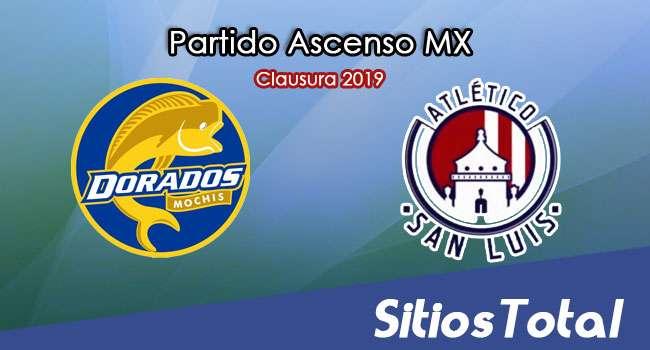 Ver Dorados de Sinaloa vs Atlético San Luis en Vivo – Partido de Ida – Gran Final – Ascenso MX en su Torneo de Clausura 2019