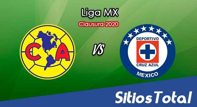 Ver América vs Cruz Azul en Vivo – Clausura 2020 de la Liga MX