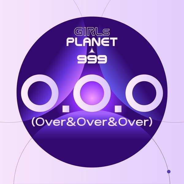 Girls Planet 999 – Girls Planet 999 – O.O.O (Over&Over&Over) MP3