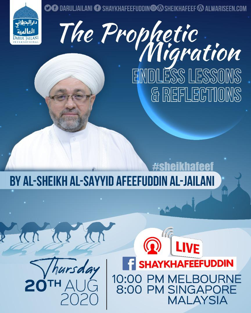 The Prophetic Migration | Endless Lessons & Reflections | 20 Aug 2020
