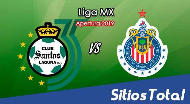 Ver Santos vs Chivas en Vivo – Apertura 2019 de la Liga MX