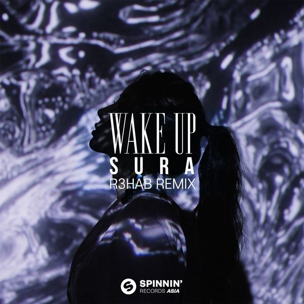 [Single] SURA – Wake Up (R3HAB Remix) (MP3)