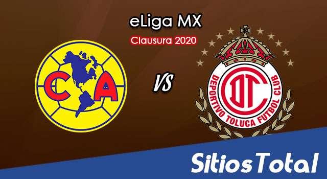 América vs Toluca en Vivo – eLiga MX – Jueves 28 de Mayo del 2020