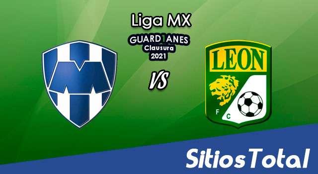 Monterrey vs León en Vivo – Canal de TV, Fecha, Horario, MxM, Resultado – J3 de Guardianes 2021 de la Liga MX