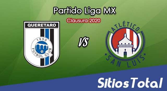 Ver Querétaro vs Atlético San Luis en Vivo – Torneo Clausura 2020 de la Liga MX