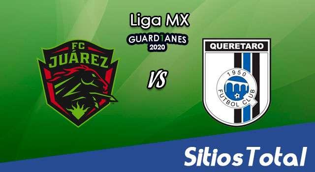 FC Juarez vs Querétaro en Vivo – Liga MX – Guardianes 2020 – Viernes 30 de Octubre del 2020