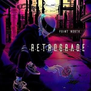 Point North - Retrograde [EP] (2019)