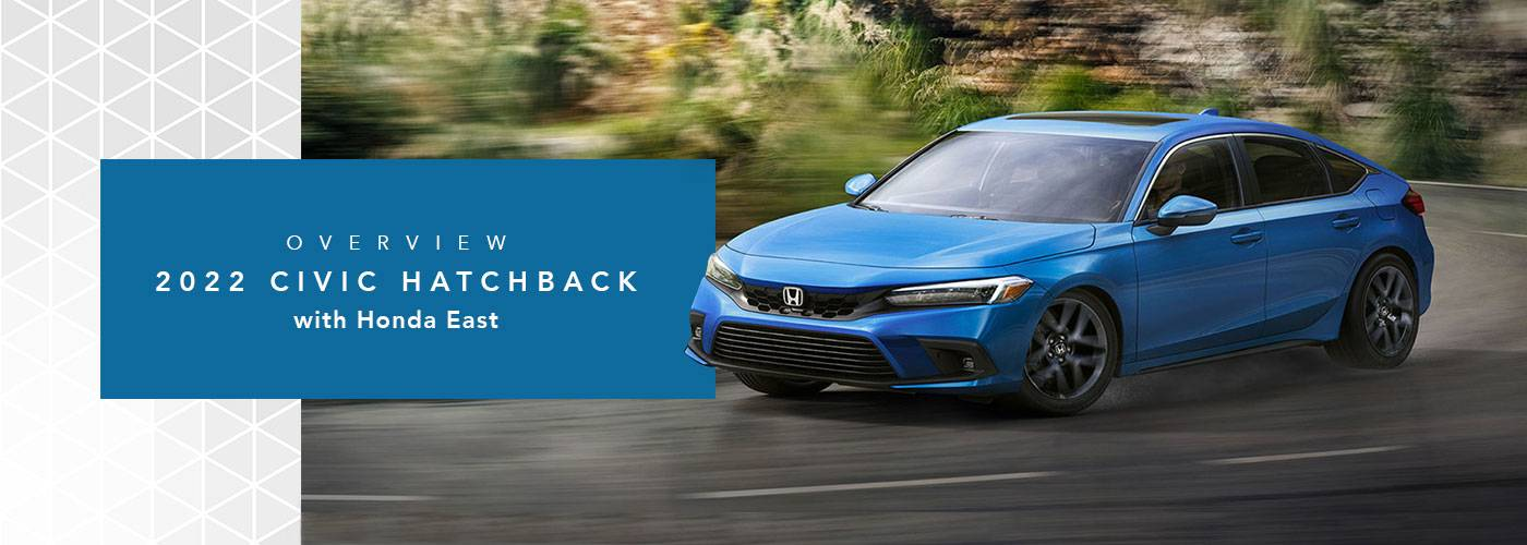 2022 Honda Civic Hatchback Review Cincinnati