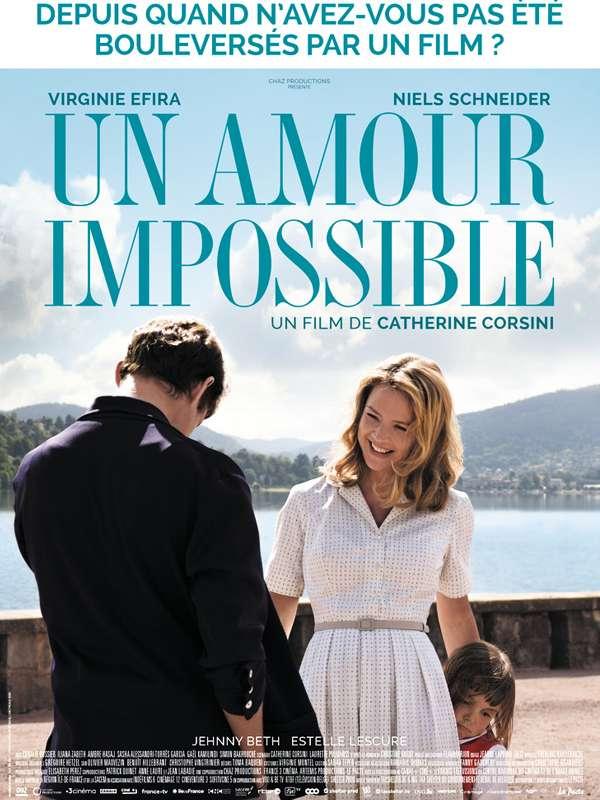Un amour impossible ΜΙΑ ΑΓΑΠΗ ΑΝΕΦΙΚΤΗ Poster