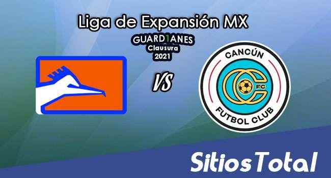 Correcaminos vs Cancún FC en Vivo – Canal de TV, Fecha, Horario, MxM, Resultado – J1 de Guardianes Clausura 2021 de la  Liga de Expansión MX