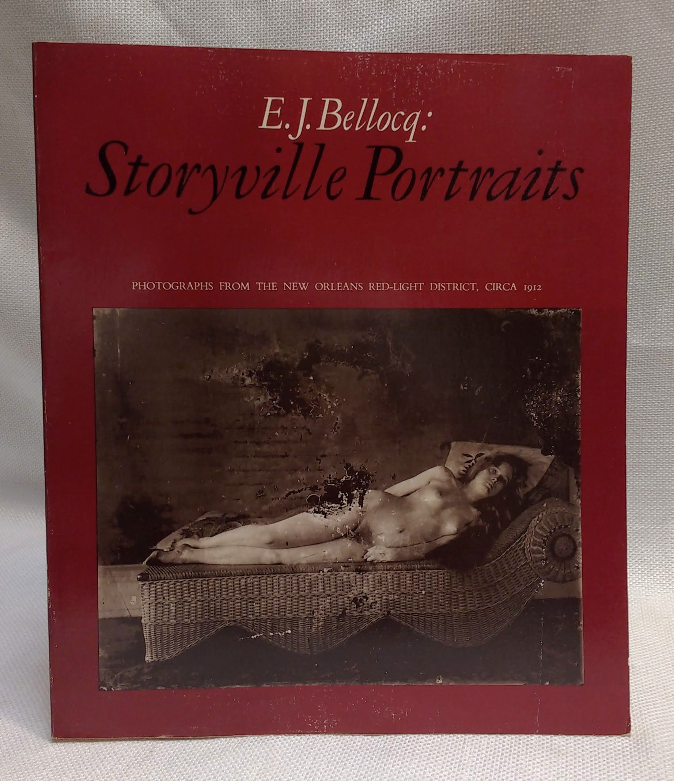 Image for E.J. Bellocq: Storyville Portraits- Photographs from the New Orleans Red-Light District, Circa 1912