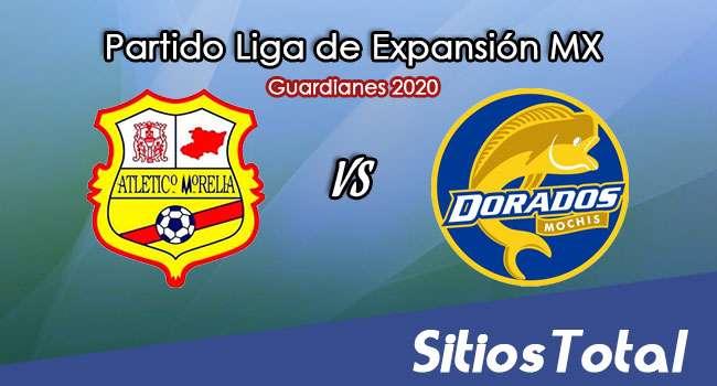Atlético Morelia vs Dorados de Sinaloa en Vivo – Liga de Expansión MX – Guardianes 2020 – Miércoles 30 de Septiembre del 2020