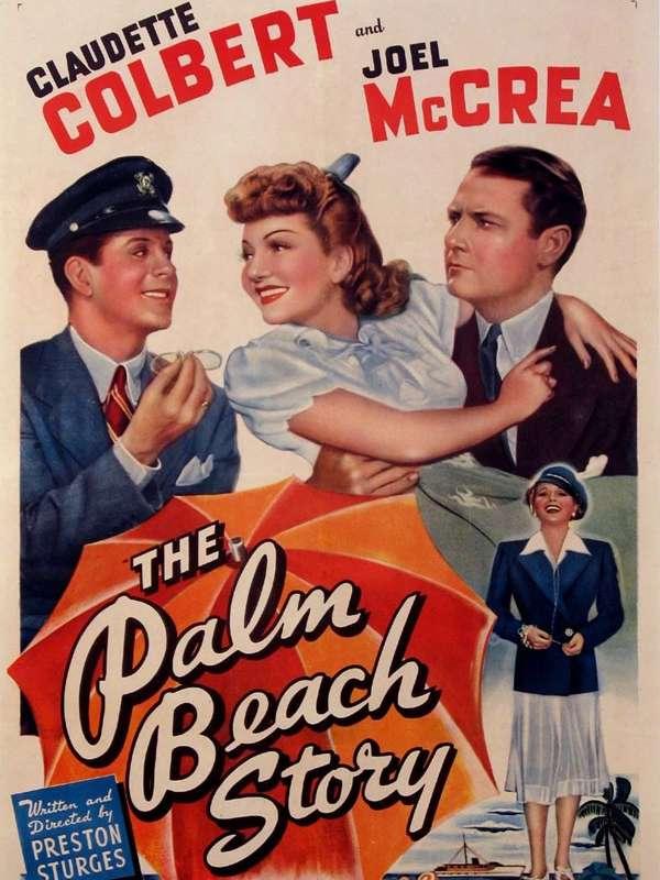 THE PALM BEACH STORY ΠΟΥ ΒΡΙΣΚΕΙ ΛΕΦΤΑ Η ΓΥΝΑΙΚΑ ΜΟΥ; Poster